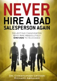 Never Hire A Bad Salesperson Again